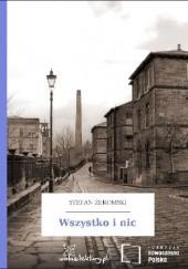 Okładka książki Wszystko i nic Stefan Żeromski