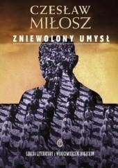 Okładka książki Zniewolony umysł Czesław Miłosz