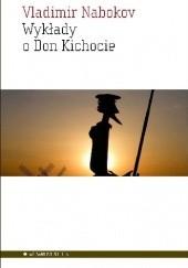 Okładka książki Wykłady o Don Kichocie Vladimir Nabokov