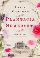 Okładka książki Plantacja Somerset Leila Meacham