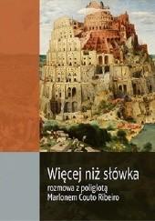 Okładka książki Więcej niż słówka. Rozmowa z poliglotą Marlonem Couto Ribeiro Konrad Jerzak vel Dobosz