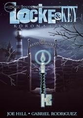 Okładka książki Locke & Key: Korona cieni Joe Hill,Gabriel Rodriguez
