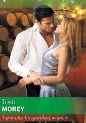 Okładka książki Tajemnica hiszpańskiej winnicy Trish Morey