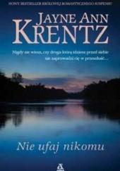 Okładka książki Nie ufaj nikomu Jayne Ann Krentz