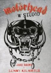 Okładka książki Motörhead w studio Ian Fraiser 'Lemmy' Kilmister,Jake Brown