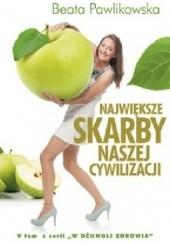 Okładka książki Największe skarby naszej cywilizacji Beata Pawlikowska