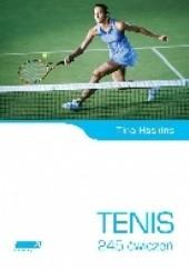Okładka książki Tenis. 245 ćwiczeń