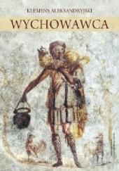 Okładka książki Wychowawca Klemens z Aleksandrii