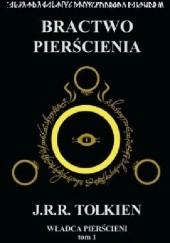 Okładka książki Bractwo Pierścienia J.R.R. Tolkien