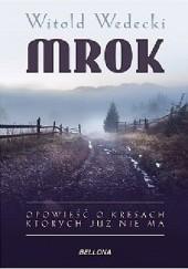 Okładka książki Mrok Witold Wedecki