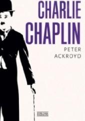 Okładka książki Charlie Chaplin Peter Ackroyd