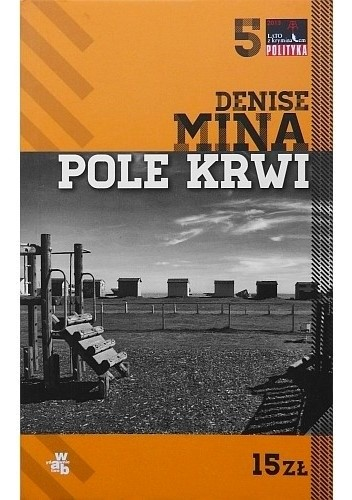 Okładka książki Pole krwi Denise Mina