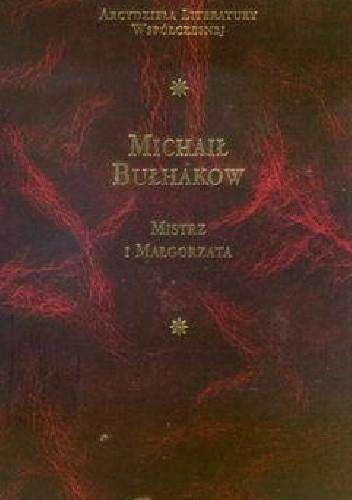 Okładka książki Mistrz i Malgorzata Michaił Bułhakow