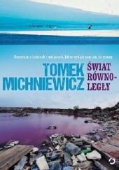 Okładka książki Świat równoległy Tomek Michniewicz