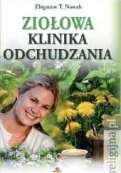 Okładka książki Ziołowa klinika odchudzania Zbigniew T. Nowak