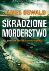 Okładka książki Skradzione morderstwo James Oswald