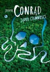 Okładka książki Jądro ciemności Joseph Conrad