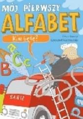 Okładka książki Mój pierwszy alfabet. Kim będę? Krzysztof Kiełbasiński
