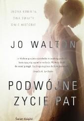 Okładka książki Podwójne życie Pat Jo Walton
