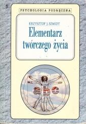Okładka książki Elementarz twórczego życia