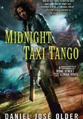 Okładka książki Midnight Taxi Tango Daniel José Older