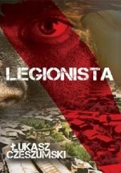 Okładka książki Legionista Łukasz Czeszumski