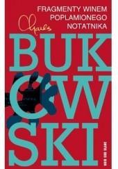 Okładka książki Fragmenty winem poplamionego notatnika Charles Bukowski