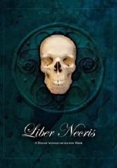 Okładka książki Liber Necris: The Book of Death in the Old World Marijan von Staufer