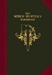 Okładka książki The Witch Hunters Handbook: The doctrines and methodology of the Templars of Sigmar Darius Hinks