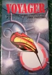 Okładka książki Voyager #7 (Zima 1993/1994) Jacek Komuda,Feliks W. Kres,Andrzej Drzewiński,Jerzy Nowosad,Katarzyna Anna Urbanowicz,Ondřej Neff,Małgorzata Kondas,Redakcja magazynu Voyager