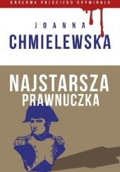 Okładka książki Najstarsza prawnuczka Joanna Chmielewska