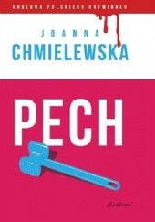 Okładka książki Pech Joanna Chmielewska