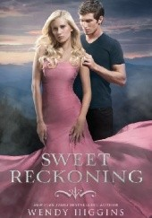 Okładka książki Sweet Reckoning Wendy Higgins