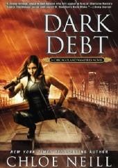 Okładka książki Dark Debt Chloe Neill