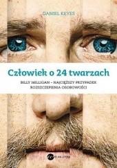 Okładka książki Człowiek o 24 twarzach Daniel Keyes
