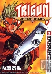 Okładka książki Trigun Maximum Volume 1: Hero Returns Yasuhiro Nightow
