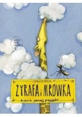 Okładka książki Żyrafa i mrówka Danuta Parlak