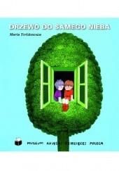 Okładka książki Drzewo do samego nieba Maria Terlikowska