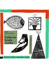 Okładka książki Cudowna broda szacha Anna Świrszczyńska,Jan Lenica