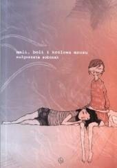 Okładka książki Mali, Boli i Królowa Mrozu Małgorzata Oliwia Sobczak
