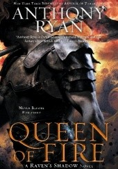 Okładka książki Queen of Fire Anthony Ryan