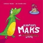 Okładka książki Krokodyl Maks na Czekoladowej Wyspie Katarzyna Terlecka