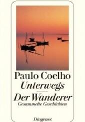Okładka książki Unterwegs. Der Wanderer. Paulo Coelho