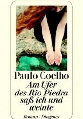 Okładka książki Am Ufer des Rio Piedra sass ich und weinte Paulo Coelho