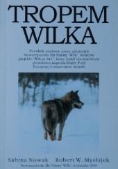 Okładka książki Tropem wilka Robert W. Mysłajek,Sabina Pierużek-Nowak