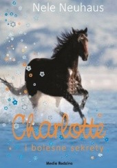 Okładka książki Charlotte i bolesne sekrety Nele Neuhaus