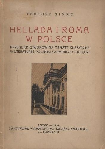 Hellada I Roma W Polsce Tadeusz Sinko 263820