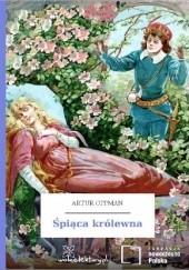 Okładka książki Śpiąca królewna Artur Oppman
