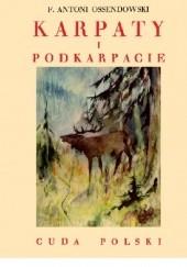 Okładka książki Karpaty i Podkarpacie Antoni Ferdynand Ossendowski
