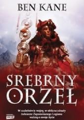 Okładka książki Srebrny Orzeł Ben Kane